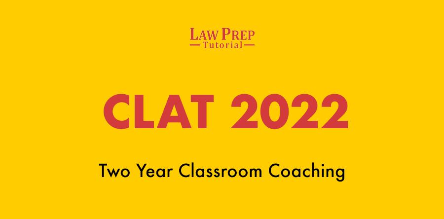 CLAT 2022 classroom coaching