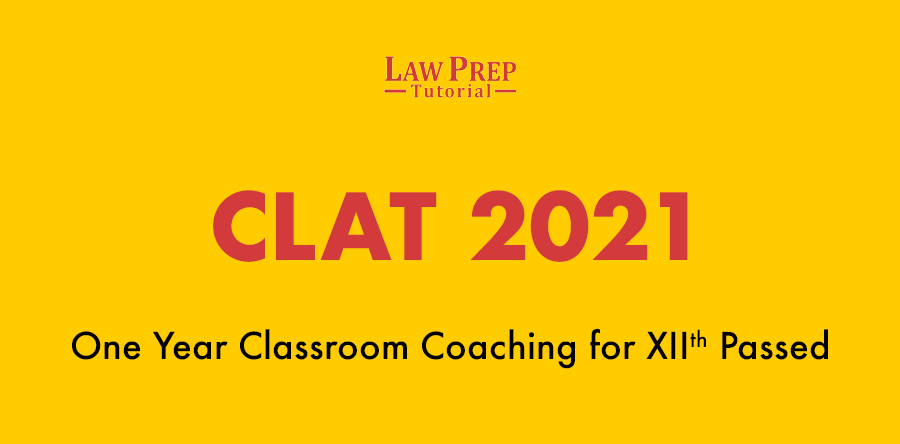 clat 2021 classroom coaching 12th passed
