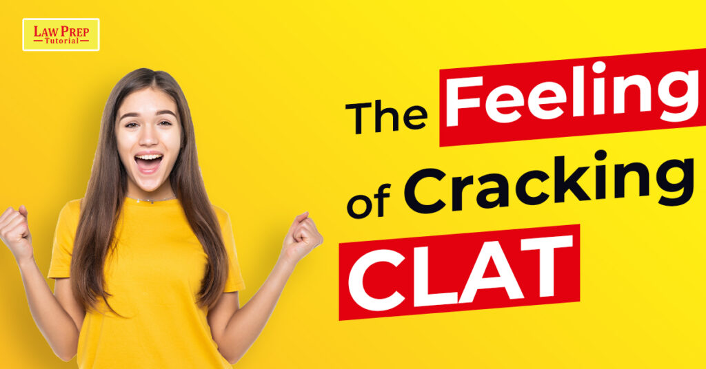 The Feeling of Cracking CLAT