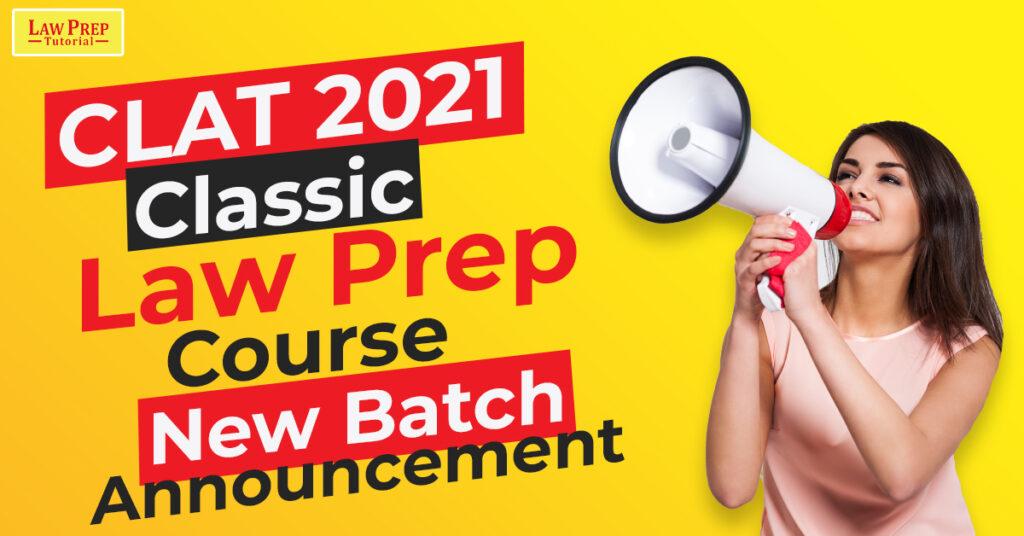 CLAT 2021 New Batch Announcement
