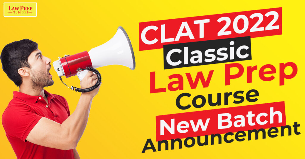 New Batch Announcement for CLAT 2022/2023