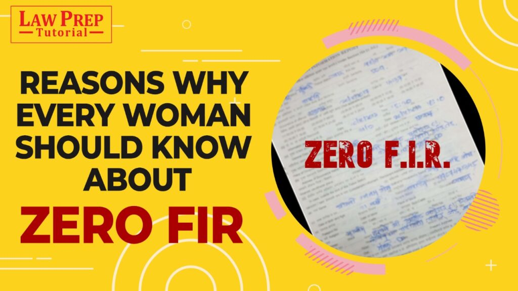 Reasons Why Every Woman Should Know About Zero FIR