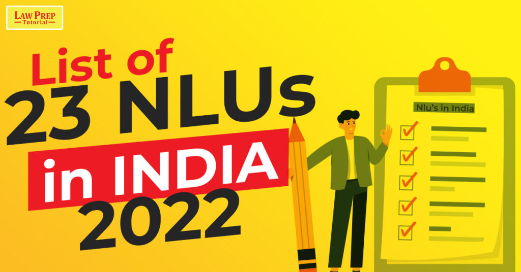 List of 23 NLUs in India 2022