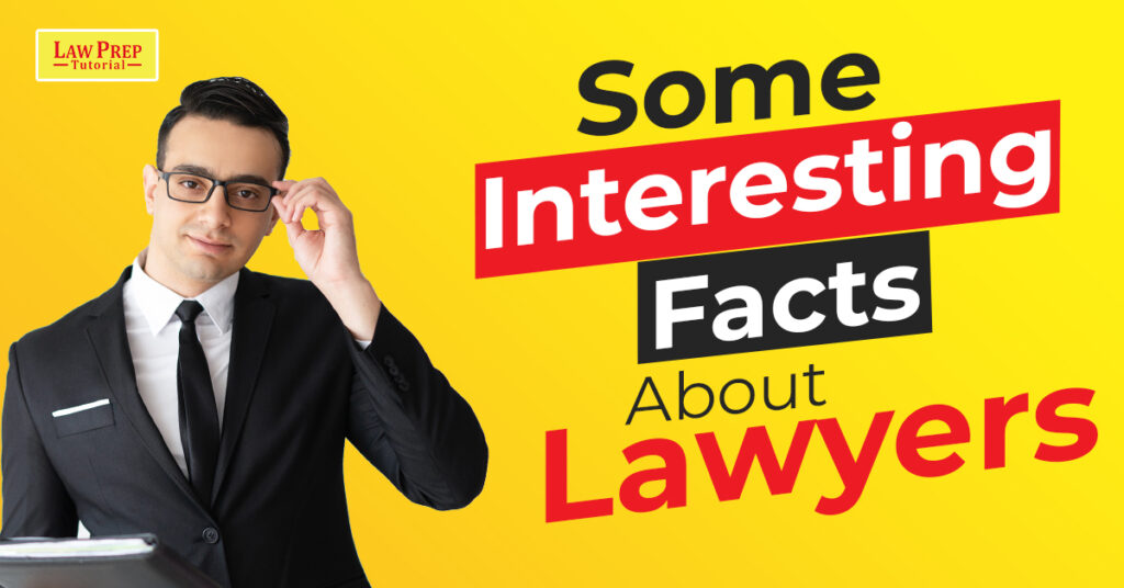Some Interesting Facts About Lawyers